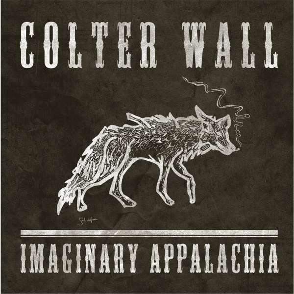 Imaginary Appalachia - Colter Wall - Musik - COUNTRY - 0752830510326 - January 12, 2018