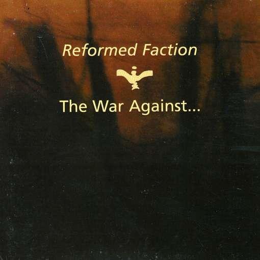 War Against - Reformed Faction - Musik - SOLEILMOON - 0753907785326 - February 27, 2012