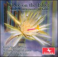 Oboe on the Edge: Modern Masterworks for Oboe - Dorati / Steinbach / Schuller / Roseman - Musik - Centaur - 0044747286327 - January 27, 2009
