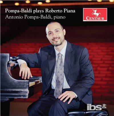 Popmpa-baldi Plays Roberto Piana - Piana / Pompa-baldi - Musik - CAV - 0044747356327 - June 2, 2017