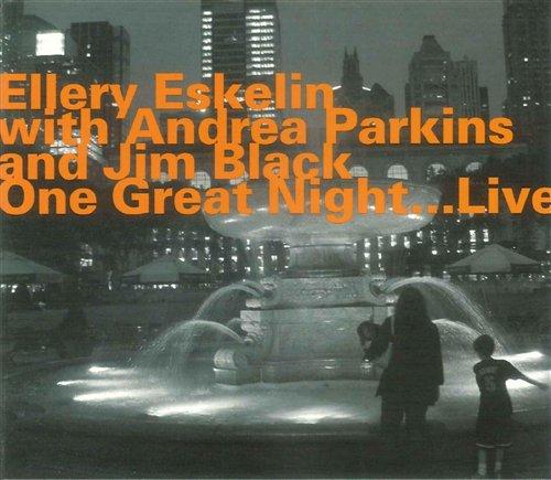 One Great Night Live - Ellery Eskelin - Musik - HATOLOGY - 0752156068327 - June 4, 2009