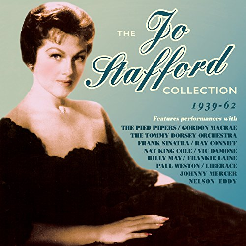 Jo Stafford Collection 1939-62 - Jo Stafford - Musik - ACROBAT - 0824046709327 - December 4, 2015