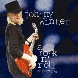 A Rock'n'roll Collection - Johnny Winter - Musik - TALKING ELEPHANT - 5028479029327 - 23/2-2021