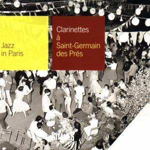 Clarinettes a Saint-germain Des Pres 54 / Various - Clarinettes a Saint-germain Des Pres 54 / Various - Musik - GITANES JAZZ - 0044001354328 - 7/3-2008