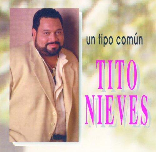 Un Tipo Comun - Tito Nieves - Musik - RMM - 0044001862328 - 25/6-2002