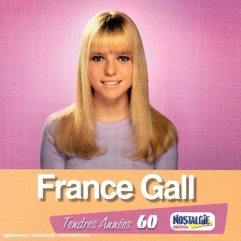 Tendres Annees - France Gall - Musik - POLYDOR - 0044006515328 - August 26, 2008