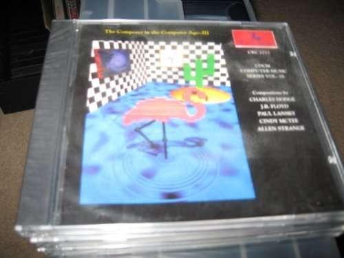 Computer Music Series III - Lansky / Dodge / Texas Faculty Chamber Players - Musik - Centaur - 0044747221328 - 10/8-2000