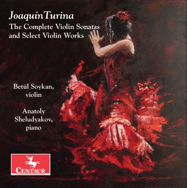 Complete Violin Sonatas & Select Violin Works - J. Turina - Musik - CENTAUR - 0044747346328 - 1/9-2016