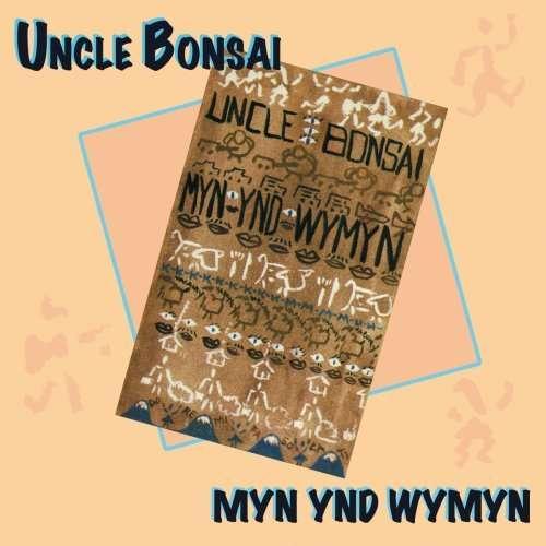 Myn Tnd Wymyn - Uncle Bonsai - Musik - YELLOW TAIL - 0753701000328 - August 11, 1994