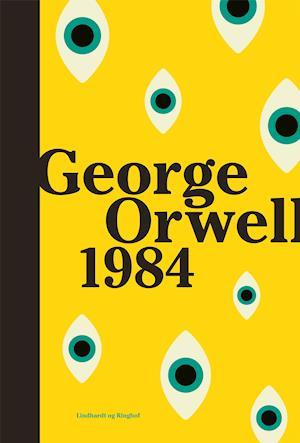 1984 - George Orwell - Bøger - Lindhardt og Ringhof - 9788711985328 - 7/1-2021