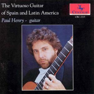 Virtuoso Guitar of Spain & Latin America - Ponce / Lauro / Henry,paul - Musik - CAV - 0044747211329 - 9/11-1993