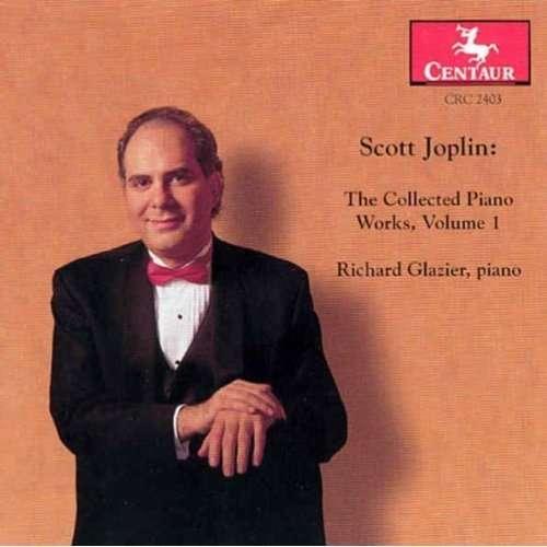 Collected Piano Works 1 - Joplin / Glazier - Musik - CENTAUR - 0044747240329 - 12/8-2000