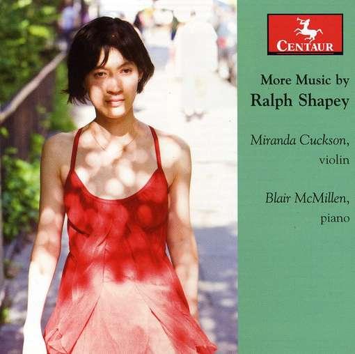 More Music - Shapey / Cuckson / Mcmillen - Musik - Centaur - 0044747310329 - January 25, 2011