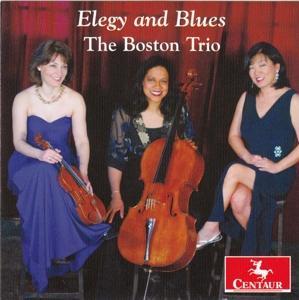 Elegy and Blues - Boston Trio - Musik - CENTAUR - 0044747352329 - July 7, 2017