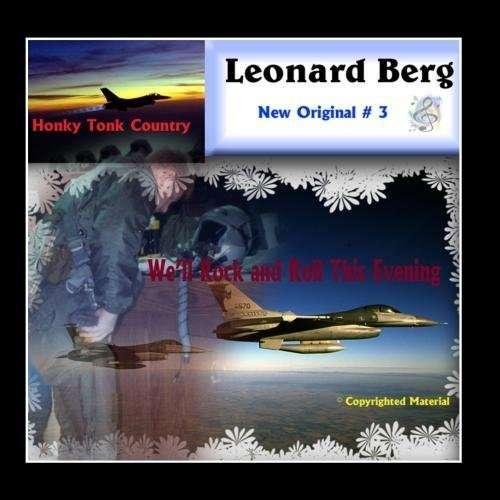 We'll Rock & Roll This Evening - Leonard Berg - Musik - Berg Records - 0753182055329 - June 19, 2012