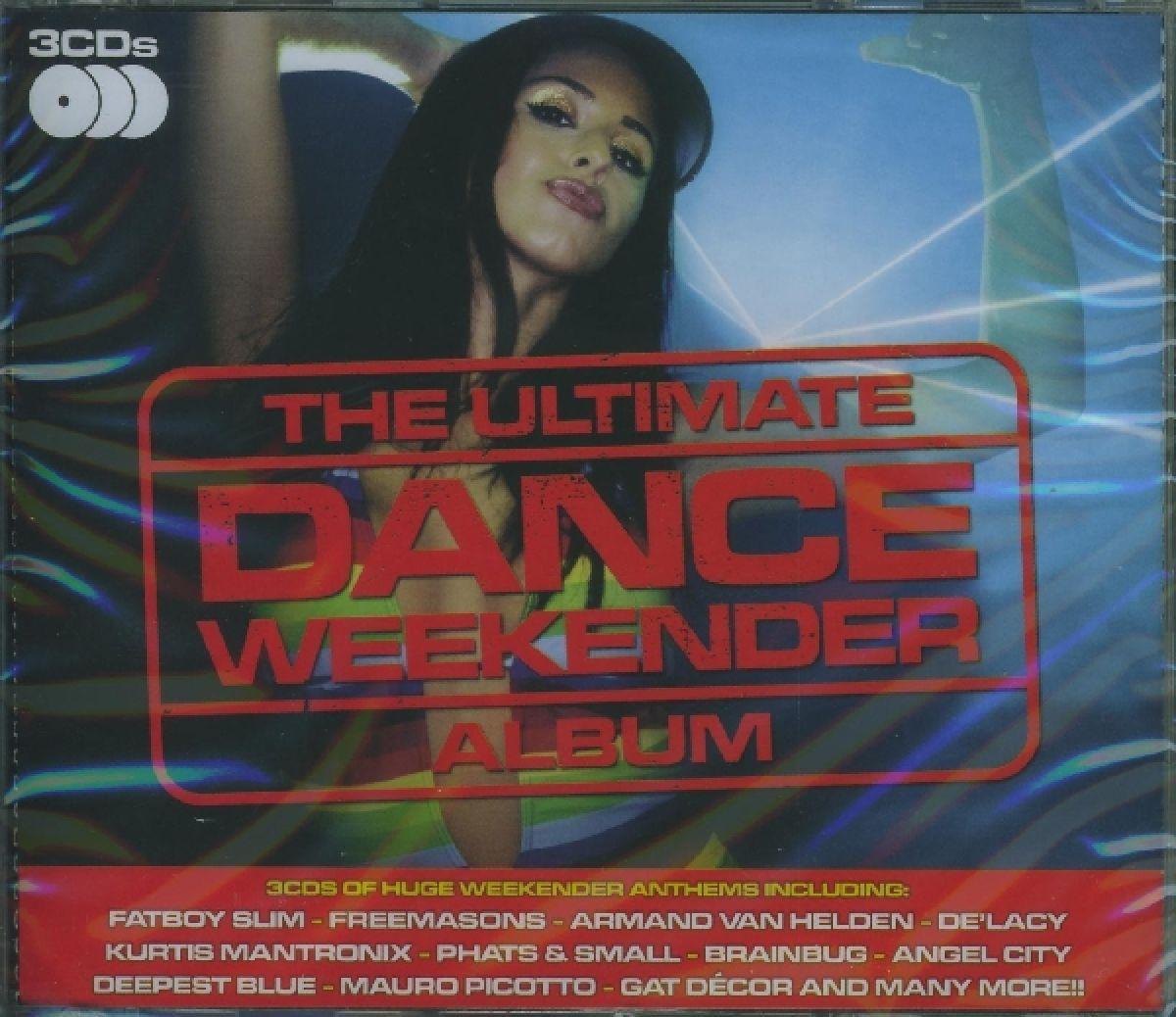 Ultimate Dance Weekender Album - V/A - Musik - DECADENCE - 5051275023329 - March 9, 2009