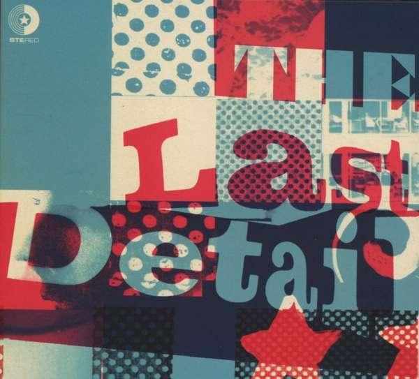 Last Detail - Last Detail - Musik - ELEFANT - 8428846212340 - 2/11-2018