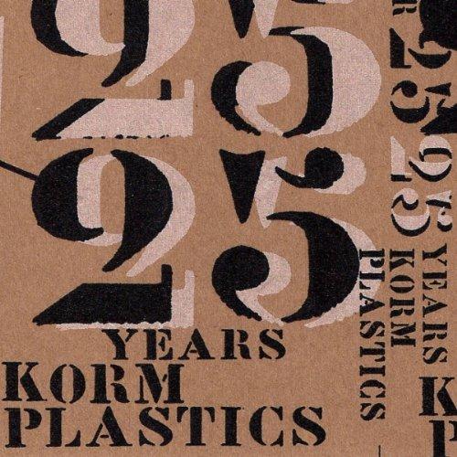 Year 25: 25 Years of Korm Plastics / Various - Year 25: 25 Years of Korm Plastics / Various - Musik - MYOL - 0753907989342 - April 6, 2010