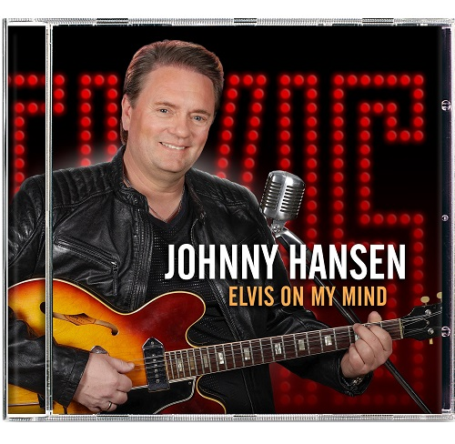 Elvis On My Mind [Signeret] - Johnny Hansen - Musik -  - 5712192003343 - 3/5-2021