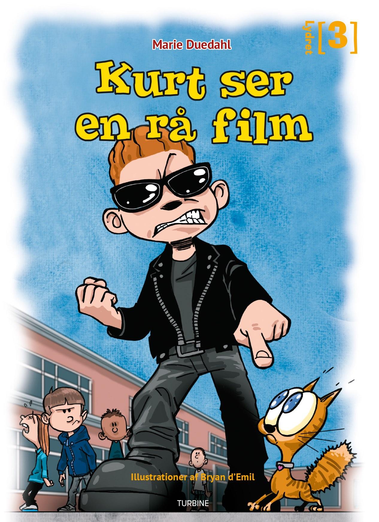 Lydret 3: Kurt ser en rå film - Marie Duedahl - Bøger - Turbine - 9788740662344 - May 27, 2020