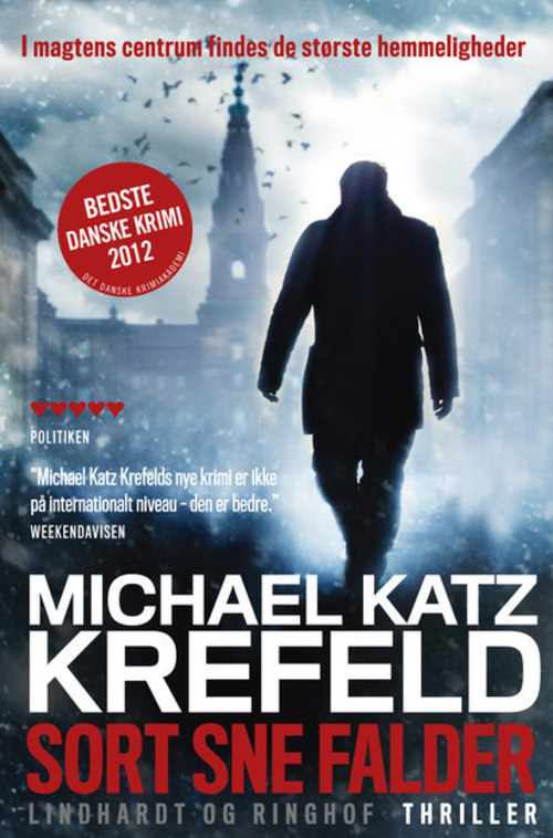 Sort sne falder - Michael Katz Krefeld - Bøger - Lindhardt og Ringhof - 9788711377345 - June 24, 2013