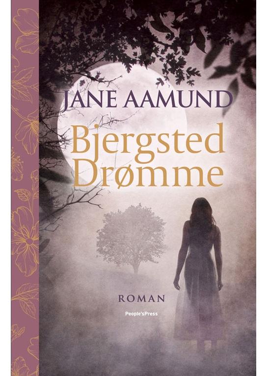 Bjergsted Drømme - Jane Aamund - Bøger - People'sPress - 9788770361347 - 1. november 2019