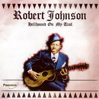 Hellhound on My Trail - Robert Johnson - Musik - POP/ROCK - 0883717019349 - November 8, 2011