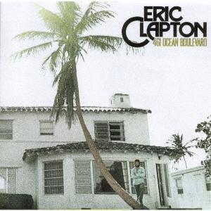 461 Ocean Boulevard - Eric Clapton - Musik - UNIVERSAL - 4988031425350 - May 28, 2021