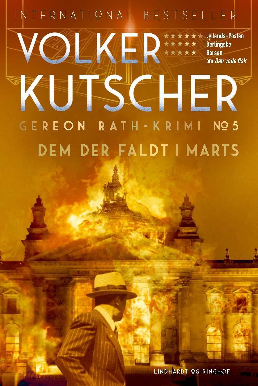 Gereon Rath: Dem der faldt i marts (Gereon Rath-krimi 5) - Volker Kutscher - Bøger - Lindhardt og Ringhof - 9788711917350 - February 4, 2021