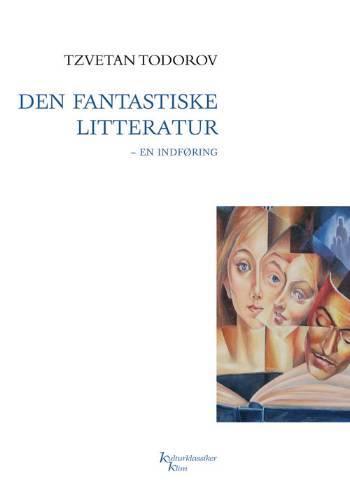 Kulturklassiker Klim: Den fantastiske litteratur - Tzvetan Todorov - Bøger - Klim - 9788779554351 - 14/5-2007