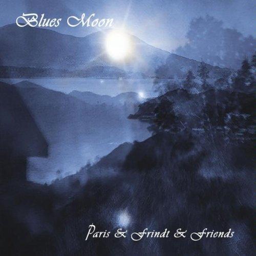 Blues Moon - Paris & Frindt & Friends - Musik -  - 0753182613352 - December 1, 2009