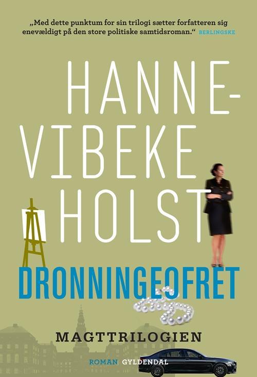 Dronningeofret - Hanne-Vibeke Holst - Bøger - Gyldendal - 9788702115352 - November 8, 2013
