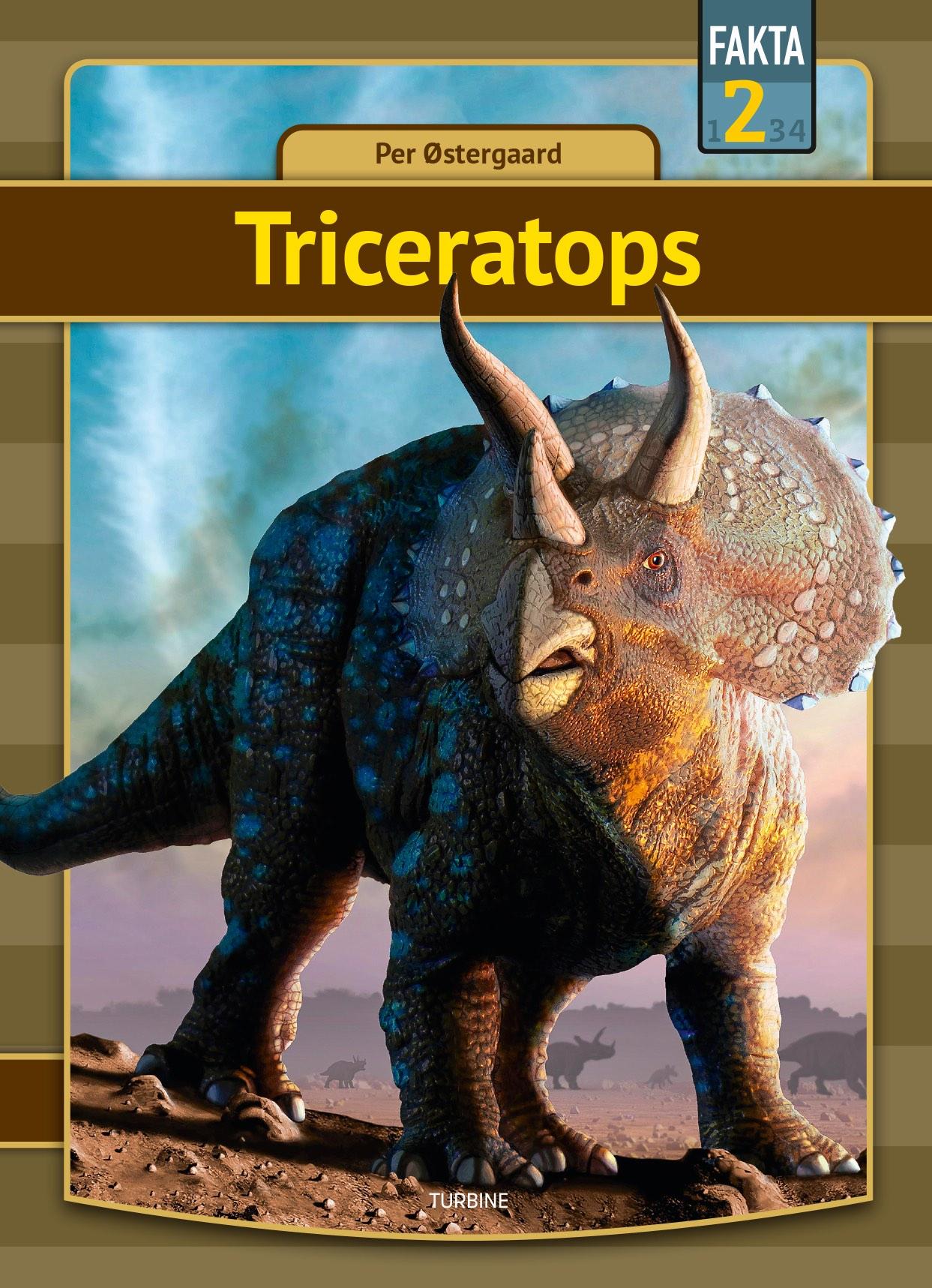 Fakta 2: Triceratops - Per Østergaard - Bøger - Turbine - 9788740665352 - 11/11-2020