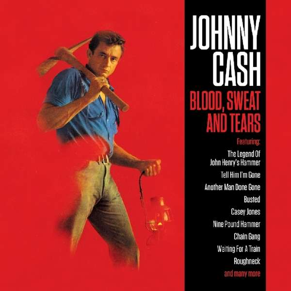 Blood, Sweat and Tears - Johnny Cash - Musik - NOT NOW - 5060143497353 - 21. marts 2019