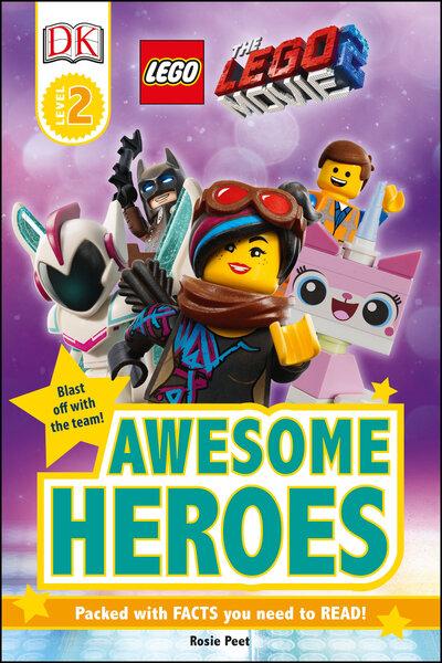 THE LEGO (R) MOVIE 2  Awesome Heroes - DK Readers Level 2 - Rosie Peet - Bøger - DK - 9781465480361 - December 13, 1901