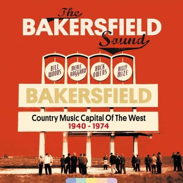 Bakersfield Sound 1940-1974 - V/A - Musik - BEAR FAMILY - 5397102160363 - 2/8-2019