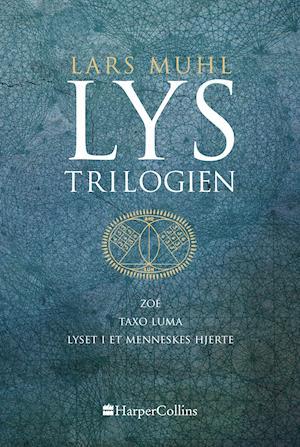 Lystrilogien - Lars Muhl - Bøger - HarperCollins - 9788771917369 - November 2, 2020