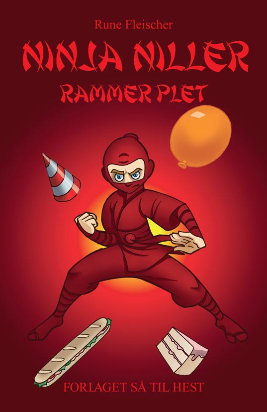 Ninja Niller rammer plet - Rune Fleischer - Bøger - Forlaget Så Til Hest - 9788793351370 - 17/1-2020