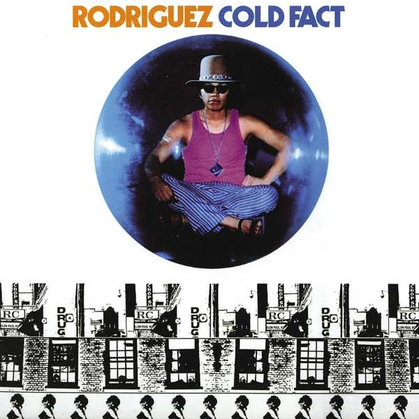 Cold Fact - Rodriguez - Musik - UNIVERSAL - 0602577077371 - 30/8-2019