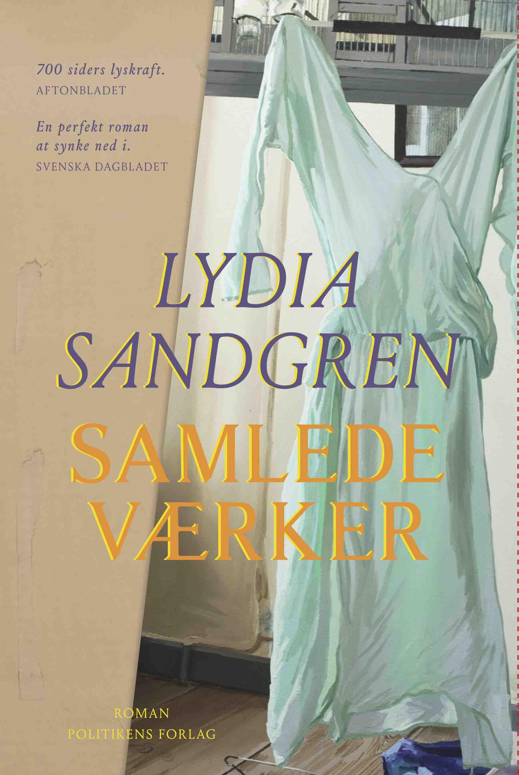 Samlede værker - Lydia Sandgren - Bøger - Politikens Forlag - 9788740066371 - March 29, 2021