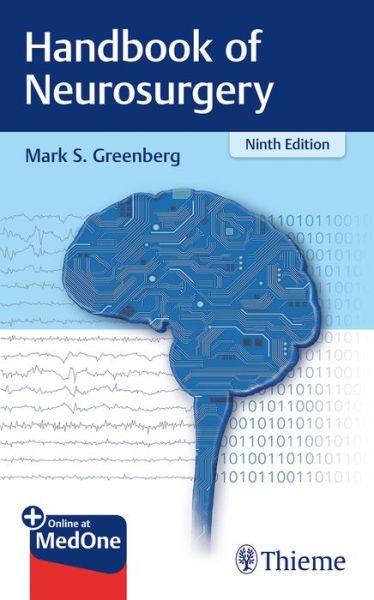 Handbook of Neurosurgery - Greenberg Mark S. - Bøger - Thieme Medical Publishers - 9781684201372 - 23/10-2019