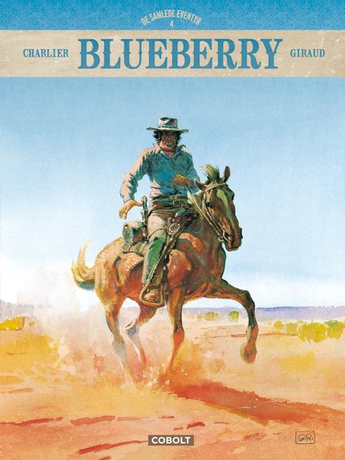 Blueberry: Blueberry - De samlede eventyr 4 - Jean-Michel Charlier - Bøger - Cobolt - 9788770858373 - 14/1-2021