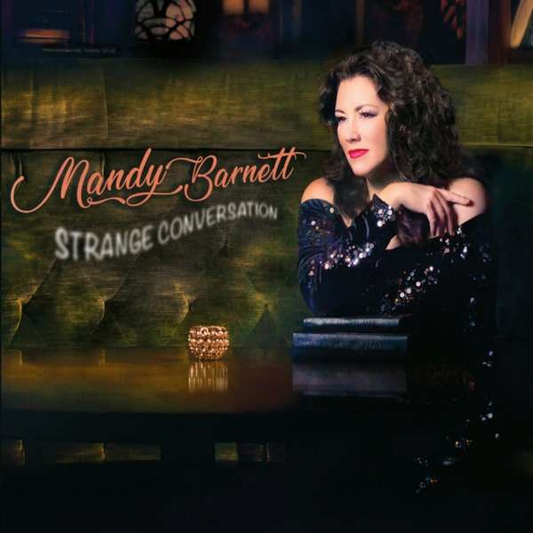 Strange Conversation - Mandy Barnett - Musik - COUNTRY - 0752830286375 - September 21, 2018