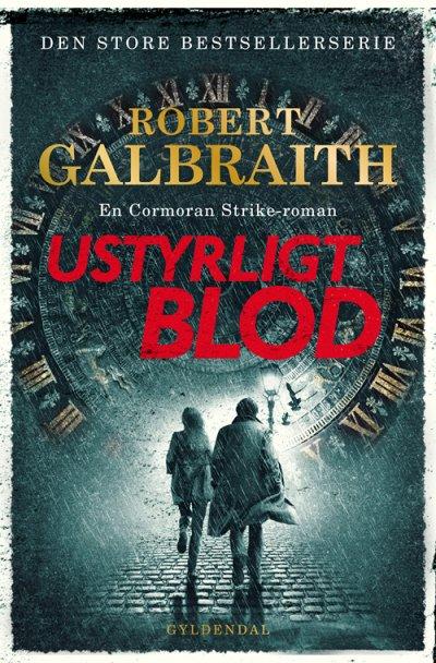 Cormoran Strike: Ustyrligt blod - Robert Galbraith - Bøger - Gyldendal - 9788702307375 - September 24, 2020