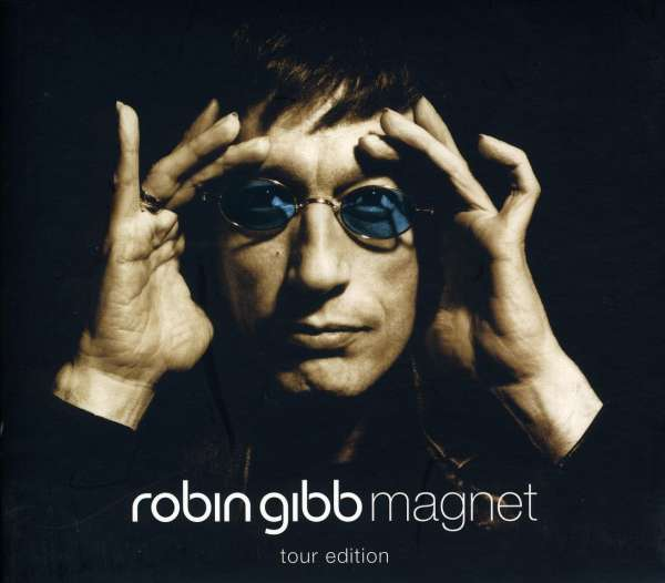 Magnet: Tour Edition - Robin Gibb - Musik - EVOLUTION - 4897012120378 - 22/11-2006