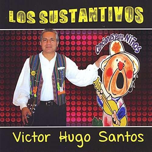 Canciones Para Ninos Los Sustantivos - Victor Hugo Santos - Musik - CDB - 0752423299379 - June 20, 2014