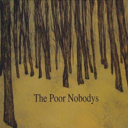 Poor Nobodys-ep - Poor Nobodys - Musik - The Poor Nobodys - 0753182263380 - July 14, 2009