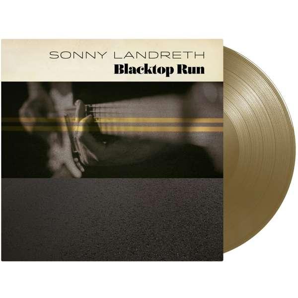 Blacktop Run (Gold Vinyl) - Sonny Landreth - Musik - ADA UK - 0810020501384 - 21/2-2020