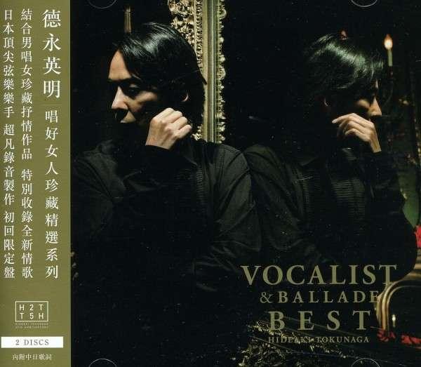 Vocalist & Ballade Best - Hideaki Tokunaga - Musik -  - 0044002125385 - May 17, 2011
