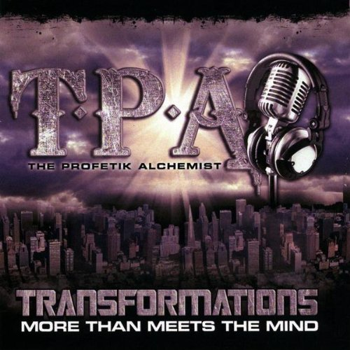 Transformations More Than Meets the Mind - T.p.a. - Musik - Profetik Alchemy Productions - 0753182169392 - August 11, 2009